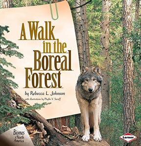 A Walk In The Boreal Forest (Biomes Of North America)