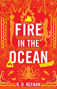 Fire In The Ocean (Gods Of The New World)