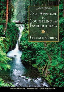 Case Approach To Counseling And Psychotherapy (With Infotrac)