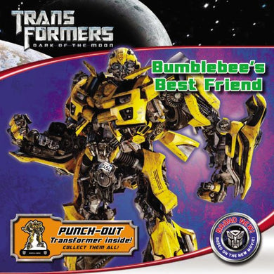 Transformers Dark Of The Moon: Bumblebee'S Best Friend