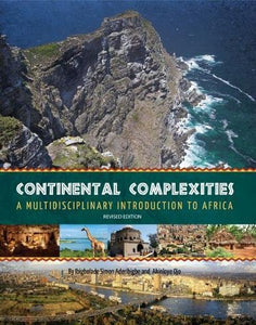 Continental Complexities: A Multidisciplinary Introduction To Africa (Revised Edition)