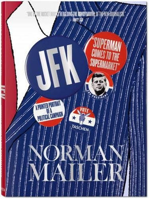 Norman Mailer: Jfk, Superman Comes To The Supermarket Xxl