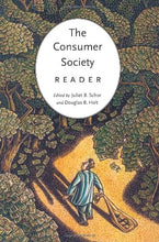 Load image into Gallery viewer, The Consumer Society Reader
