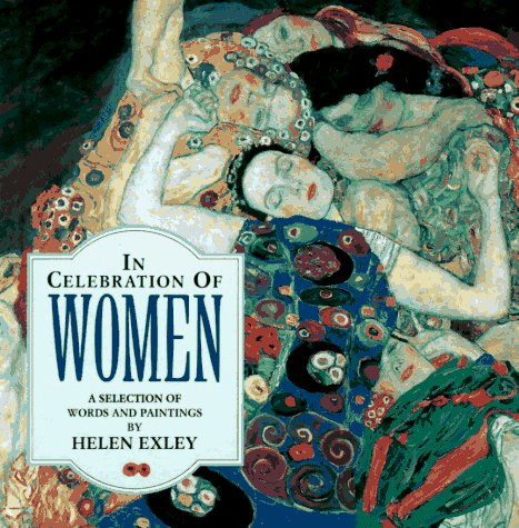 In Celebration Of Women: A Selection Of Words And Paintings