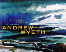 Load image into Gallery viewer, Unknown Terrain: The Landscapes Of Andrew Wyeth (A Whitney Museum Of American Art Book)