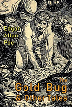 Load image into Gallery viewer, The Gold-Bug And Other Tales: Including: The Murders In The Rue Morgue And The Raven