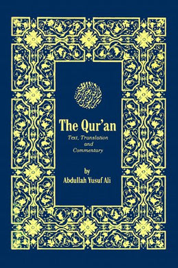 The Qur'An: Text, Translation, And Commentary