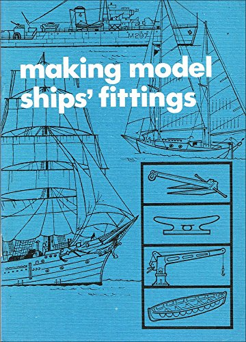 Making Model Ships' Fittings