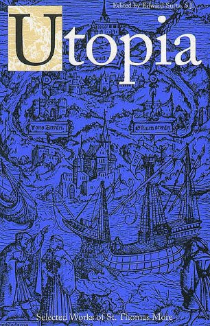 Utopia (Selected Works Of St. Thomas More Series)