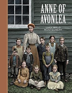 Anne Of Avonlea (Sterling Unabridged Classics)