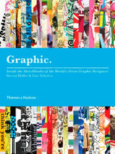 Load image into Gallery viewer, Graphic: Inside The Sketchbooks Of The World'S Great Graphic Designers