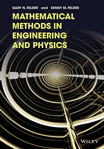 Mathematical Methods In Engineering And Physics