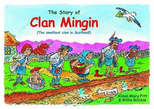 Clan Mingin: The Smelliest Clan In Scotland