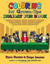 Load image into Gallery viewer, Coloring For Grown-Ups Holiday Fun Book