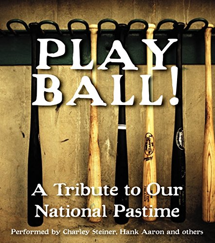 Play Ball!: A Tribute To Our National Pastime Cd