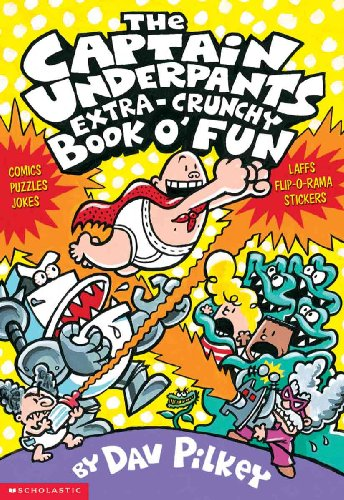 The Captain Underpants Extra-Crunchy Book O' Fun (Turtleback School & Library Binding Edition)