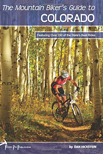 The Mountain Biker'S Guide To Colorado