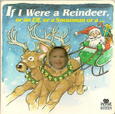 If I Were A Reindeer