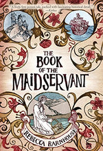 Load image into Gallery viewer, The Book Of The Maidservant