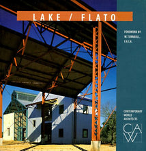 Load image into Gallery viewer, Lake/Flato (Contemporary World Architects)