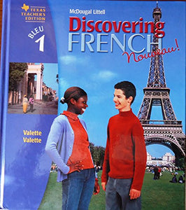 Discovering French Nouveau! Teacher'S Edition