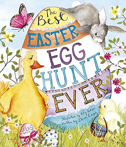 Best Easter Egg Hunt Ever! (Picture Book)