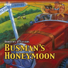 Load image into Gallery viewer, Busman'S Honeymoon (Bbc Audio Collection: Crime)