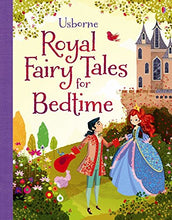 Load image into Gallery viewer, Royal Fairy Tales For Bedtime (Read-Aloud Treasuries)