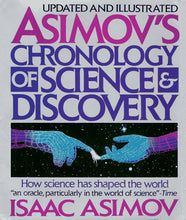 Load image into Gallery viewer, Asimov'S Chronology Of Science & Discovery: Updated And Illustrated