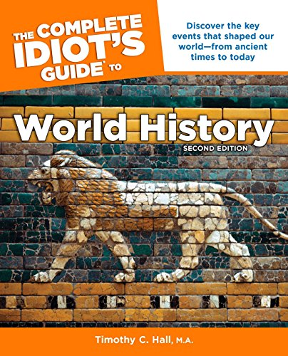 The Complete Idiot'S Guide To World History, 2Nd Edition