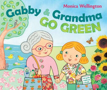 Load image into Gallery viewer, Gabby And Grandma Go Green