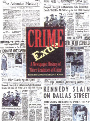 Crime Extra: 300 Years Of Crime In North America