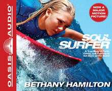 Load image into Gallery viewer, Soul Surfer: A True Story Of Faith, Family, And Fighting To Get Back On The Board