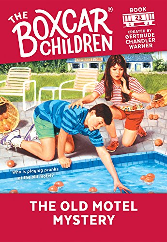 The Old Motel Mystery (The Boxcar Children Mysteries)