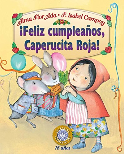 Feliz Cumpleaos, Caperucita Roja! (Puertas Al Sol / Gateways To The Sun) (Spanish Edition)