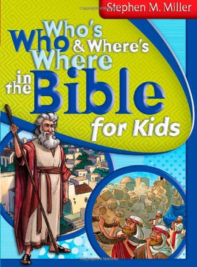 Who'S Who And Where'S Where In The Bible For Kids