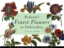 Load image into Gallery viewer, Redoute'S Finest Flowers In Embroidery