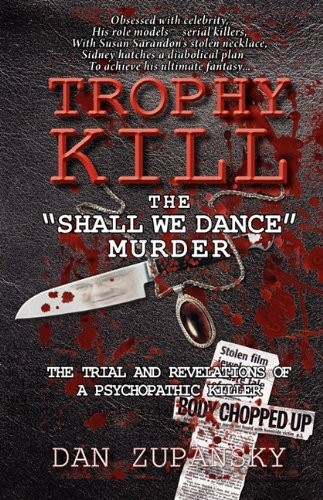 Trophy Kill: The Shall We Dance Murder