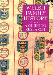 Welsh Family History: A Guide To Research