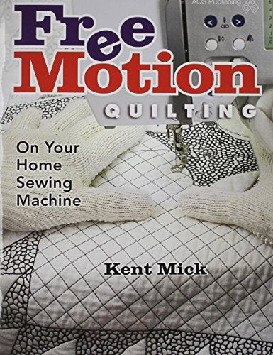 Free Motion Quilting On Your Home Sewing Machine