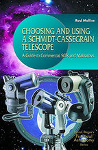 Load image into Gallery viewer, Choosing And Using A Schmidt-Cassegrain Telescope : A Guide To Commercial Scts And Maksutovs (Practical Astronomy.)