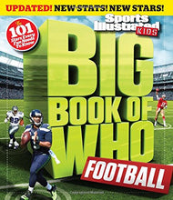 Load image into Gallery viewer, Big Book Of Who Football (Revised & Updated) (Sports Illustrated Kids Big Books)