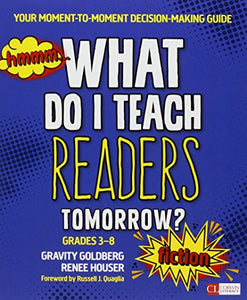 Bundle: Goldberg: What Do I Teach Readers Tomorrow? Fiction + Goldberg: What Do I Teach Readers Tomorrow? Nonfiction (Corwin Literacy)