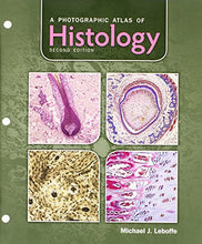 Load image into Gallery viewer, A Photographic Atlas Of Histology