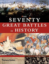 Load image into Gallery viewer, The Seventy Great Battles In History
