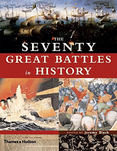 The Seventy Great Battles In History