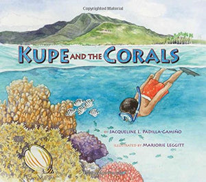 Kupe And The Corals (Long Term Ecological Research)