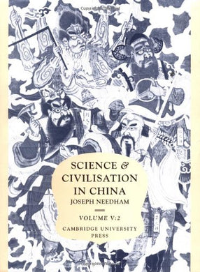 Science And Civilisation In China: Volume 5, Chemistry And Chemical Technology; Part 2, Spagyrical Discovery And Invention: Magisteries Of Gold And Immortality