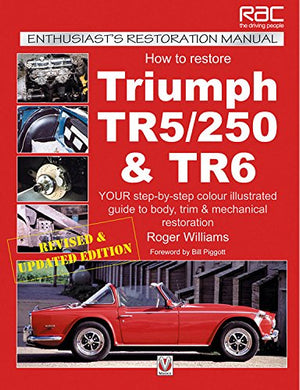 How To Restore Triumph Tr5/250 & Tr6 (Enthusiast'S Restoration Manual)