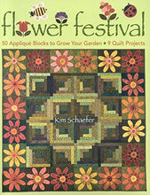 Load image into Gallery viewer, Flower Festival: 50 Applique Blocks To Grow Your Garden 9 Quilt Projects